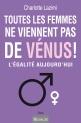 Toutes les Femmes ne viennent pas de Venus